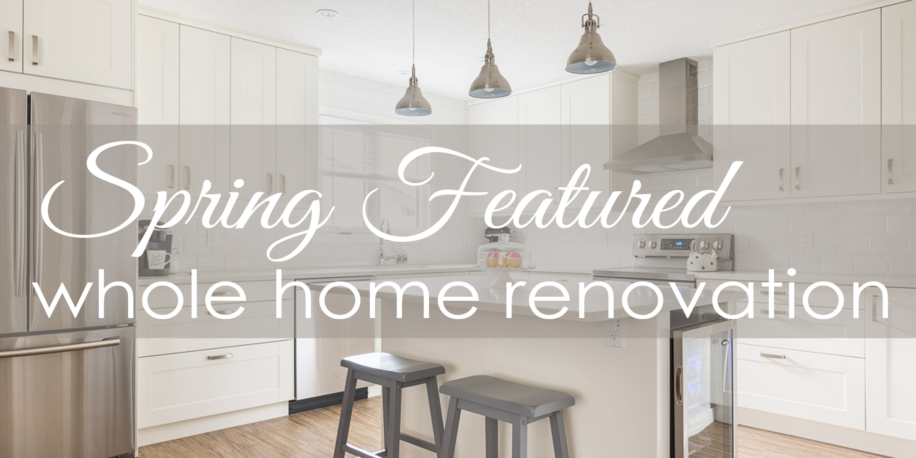 Featured Renovation | An Open Concept Kitchen Living Room |