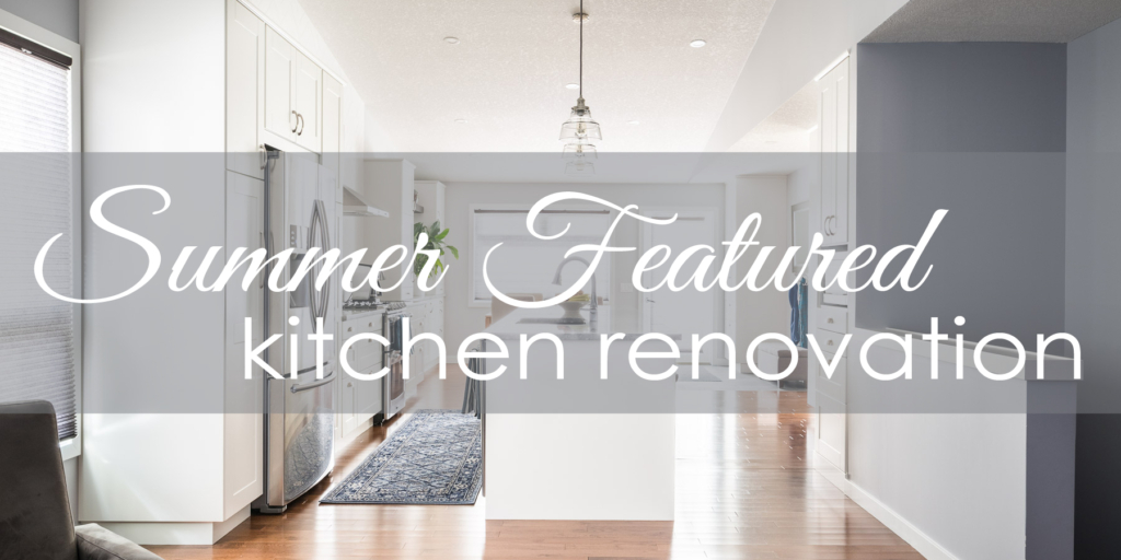 summer featured kitchen renovation