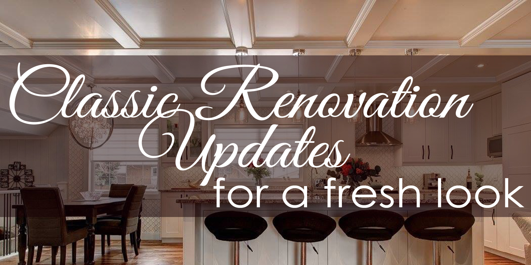 classic renovation updates